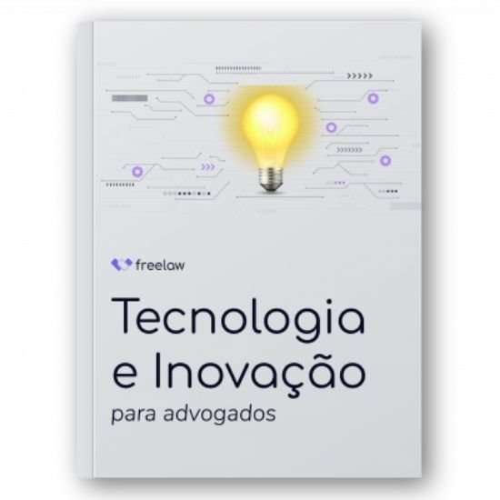 Ebook Gratuito: Tecnologia e Inovação para Advogados